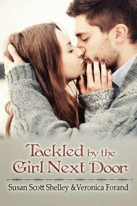 Tackled by the Girl Next Door by Susan Scott Shelley and Veronica Forand